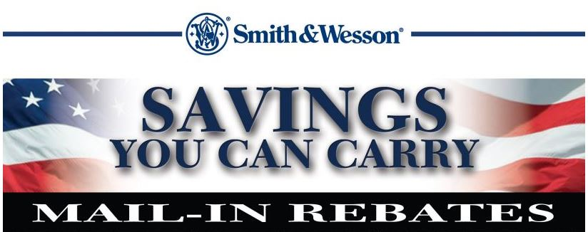 """SMITH & WESSON """"Savings You Can Carry"""" Mail In Rebates (04/01/2017 – 06/30/2017)"""