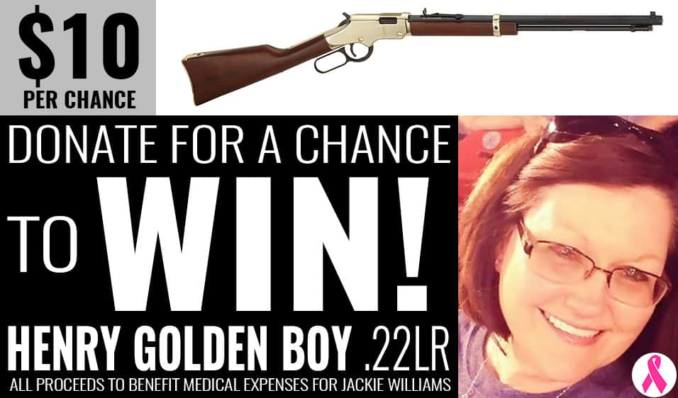 Donate for a chance to win a Henry Golden Boy .22lr. All proceeds to benefit medical expenses for Jackie Williams Benefit. Raffle provided by Liberty Tree Guns of Carthage, MO