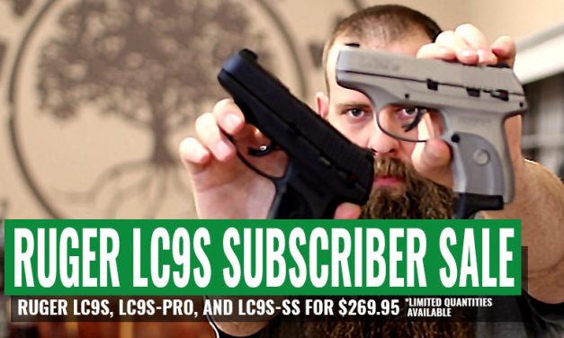 RUGER LC9S, LC9S-PRO, and LC9S-SS for $269.95 **SUBSCRIBER SALE**